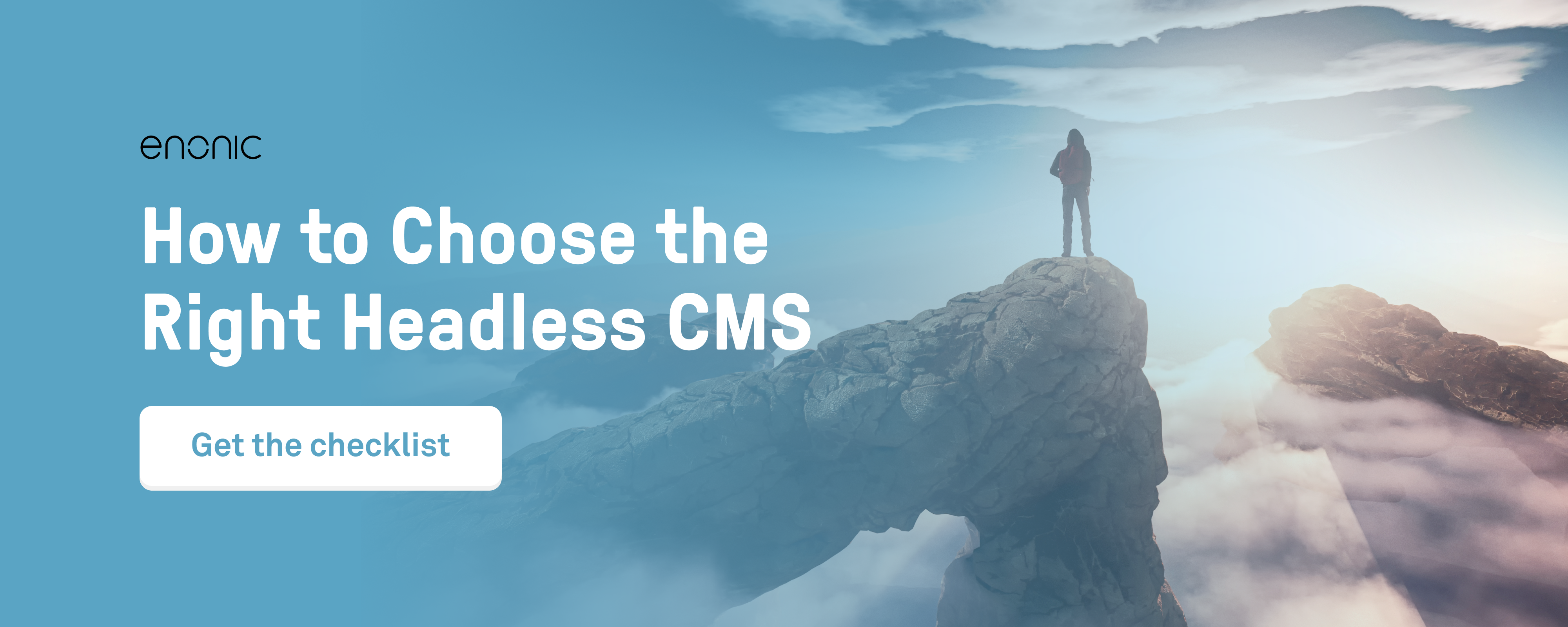 Checklist: How to choose the right headless CMS