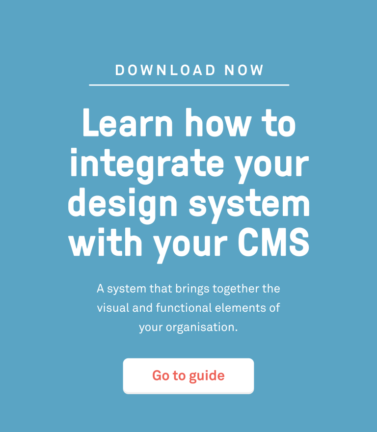 How to integrate your design system with your CMS